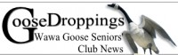 Wawa Goose Seniors Club Drop-In Closes for Reno's and New Executive Elected
